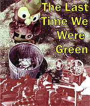 The Last Time We Were Green DVD