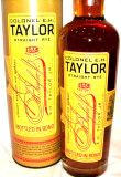 Colonel E. H. Taylor First & Only Straight Rye