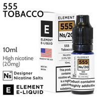 555 Tobacco - ELEMENT NS20 high nicotine e-liquid - 10ml