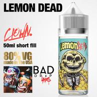 LEMON DEAD -  Clown e-liquid by Bad Drip Labs - 80% VG - 50ml