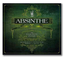 Absinthe, The Exquisite Elixir Book by Betina Wittels and T.A. Breaux
