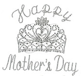 Ovrs4979 - Happy Mother's Day with Crown - ON SALE!