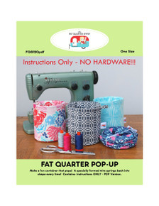 FQG120pdf Fat Quarter Pop Up Pattern - NO HARDWARE!!   Instructions Only!!