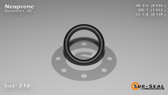 O-Ring, Black Neoprene Size: 210, Durometer: 70 Nominal Dimensions: Inner Diameter: 69/94(0.734) Inches (1.86436Cm), Outer Diameter: 1 1/83(1.012) Inches (2.57048Cm), Cross Section: 5/36(0.139) Inches (3.53mm) Part Number: OR70BLKNEO210