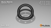 O-Ring, Black BUNA/NBR Nitrile Size: 317, Durometer: 90 Nominal Dimensions: Inner Diameter: 83/91(0.912) Inches (2.31648Cm), Outer Diameter: 1 1/3(1.332) Inches (3.38328Cm), Cross Section: 17/81(0.21) Inches (5.33mm) Part Number: OR90BLKBUN317