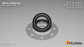 O-Ring, Black BUNA/NBR Nitrile Size: 311, Durometer: 70 Nominal Dimensions: Inner Diameter: 29/54(0.537) Inches (1.36398Cm), Outer Diameter: 89/93(0.957) Inches (2.43078Cm), Cross Section: 17/81(0.21) Inches (5.33mm) Part Number: ORBN311