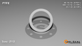 O-Ring, White PTFE/PTFE/TFE Size: 213, Durometer: 75 Nominal Dimensions: Inner Diameter: 35/38(0.921) Inches (2.33934Cm), Outer Diameter: 1 1/5(1.199) Inches (3.04546Cm), Cross Section: 5/36(0.139) Inches (3.53mm) Part Number: ORTFE213