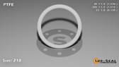 O-Ring, White PTFE/PTFE/TFE Size: 218, Durometer: 75 Nominal Dimensions: Inner Diameter: 1 11/47(1.234) Inches (3.13436Cm), Outer Diameter: 1 21/41(1.512) Inches (3.84048Cm), Cross Section: 5/36(0.139) Inches (3.53mm) Part Number: ORTFE218