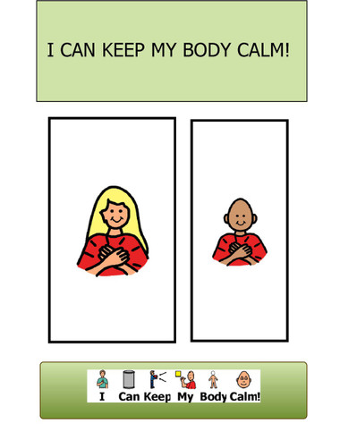 I CAN KEEP MY BODY CALM: VISUAL STORY: BEHAVIOUR MANAGEMENT