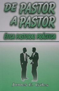 De pastor a pastor: ética pastoral