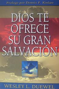 Dios te ofrece su gran salvación