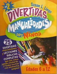 Divertidas Manualidades para Niños 2 [Fun Handicrafts for Kids]