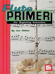 Flute Primer for Beginning Instruction by Lou Hittler
