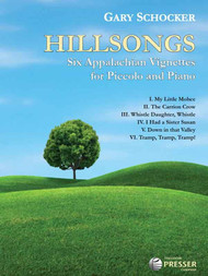 Hillsongs: Six Appalachian Vignettes for Piccolo and Piano by Gary Schocker