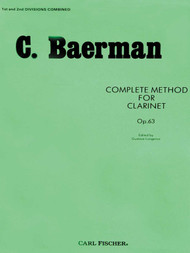 C. Baermann - Complete Method for Clarinet, Op. 63 (1st and 2nd Divisions Combined)