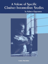 A Volume of Specific Clarinet Intermediate Studies by Kalmen Opperman