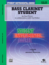 Student Instrumental Course: Bass Clarinet Student, Level 1 (Elementary) by Neal Porter