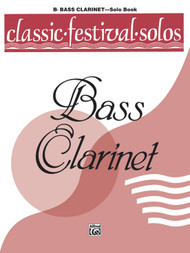 Classic Festival Solos for B♭ Bass Clarinet