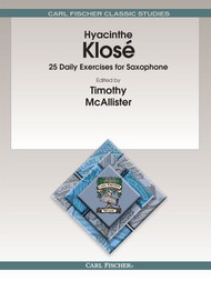 Hyacinthe Klosé - 25 Daily Exercises for Saxophone by Timonthy McAllister