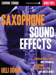 Saxophone Sound Effects by Ueli Dörig (Book/CD Set)
