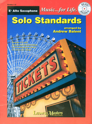 Music... for Life: Solo Standards for E♭ Alto Saxophone, Grades 1-2 by Andrew Balent (Book/CD Set)