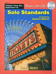 Music... for Life: Solo Standards for Tenor Sax, Grades 1-2 by Andrew Balent (Book/CD Set)