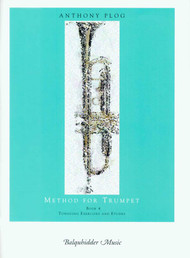 Anthony Plog Method for Trumpet, Book 4: Tonguing Exercises and Etudes