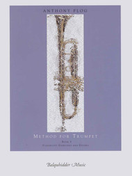 Anthony Plog Method for Trumpet, Book 5: Flexibility Exercises and Etudes