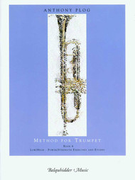 Anthony Plog Method for Trumpet, Book 6: Low/High - Power/Strength Exercises and Etudes