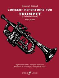 Concert Repertoire for Trumpet (B♭ Trumpet/Cornet) with Piano by Deborah Calland