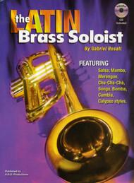 The Latin Brass Soloist for Trumpet by Gabriel Rosati (Book/CD Set)