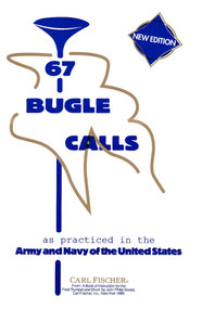 67 Bugle Calls (New Edition)