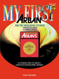 My First Arban for the Developing Student for Horn in F by Robert E. Foster