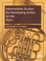 Intermediate Studies for Developing Artists on the Horn for French Horn by Howard Hilliard