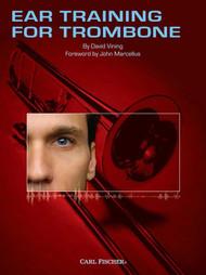 Ear Training for Trombone by David Vining