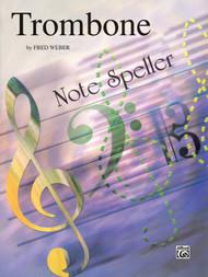 Trombone Note Speller by Fred Weber