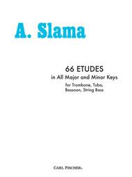 A. Slama - 66 Etudes in All Major and Minor Keys for Trombone, Tuba, Bassoon, & String Bass