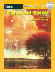 Music... for Life: Classical Solos for Tuba, Grades 2-3 by Andrew Balent (Book/CD Set)