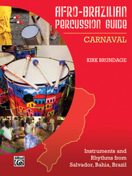 Afro-Brazilian Percussion Guide Book 2: Carnaval by Kirk Brundage