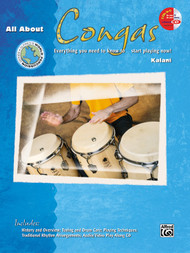 All About Congas: Everything You Need to Know to Start Playing Now! by Kalani (Book/CD Set)