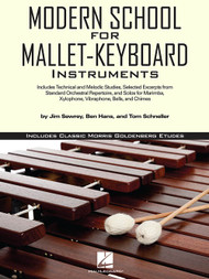 Modern School for Mallet-Keyboard Instruments by Jim Sewrey, Ben Hans & Tom Schneller