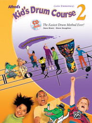 Alfred's Kid's Drum Course 2 (Late Elementary) by Dave Black & Steve Houghton (Book/CD Set)