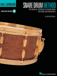 Hal Leonard Snare Drum Method by Rick Mattingly (with Audio Access)