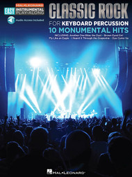 Hal Leonard Easy Instrumental Play-Along - Classic Rock for Keyboard Percussion: 10 Monumental Hits (with Audio Access)