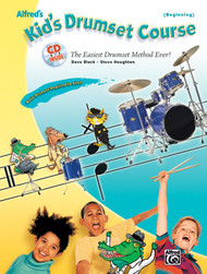 Alfred's Kid's Drumsest Course, Beginning by Dave Black & Steve Houghton (Book/CD Set)