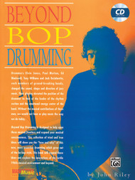 Beyond Bop Drumming by John Riley (Book/CD Set)