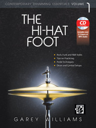 Contemporary Drumming Essentials Volume 1: The Hi-Hat Foot by Garey Williams (Book/CD Set)
