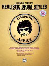 Carmine Appice's Realistic Drum Styles: Expand Your Arsenal of Techniques (Book/CD Set)
