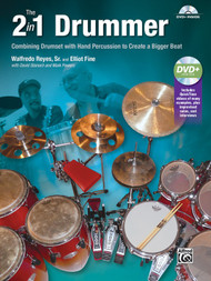The 2 in 1 Drummer: Combining Drumset with Hand Percussion to Create a Bigger Beat by Walfredo Reyes, Sr. & Elliot Fine (Book/DVD Set)