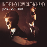 In the Hollow of They Hand - Janice Kapp Perry - Piano Vocal Songbook